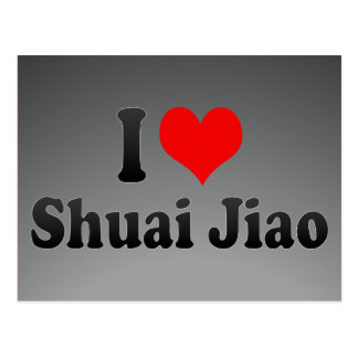 I love Shuai Jiao Postcard