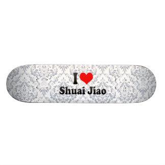 I love Shuai Jiao Skateboard Deck