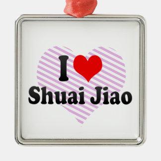I love Shuai Jiao Square Metal Christmas Ornament