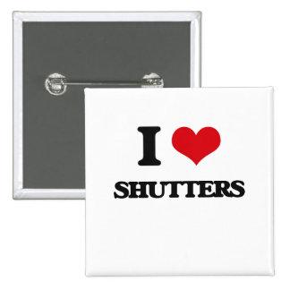 I Love Shutters 2 Inch Square Button