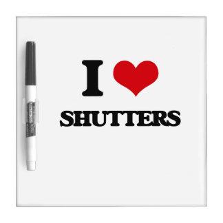 I Love Shutters Dry Erase Whiteboards