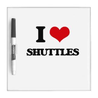 I Love Shuttles Dry-Erase Board