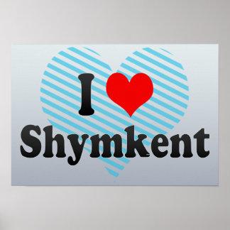 I Love Shymkent, Kazakhstan Poster