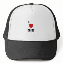 i love sid trucker hat