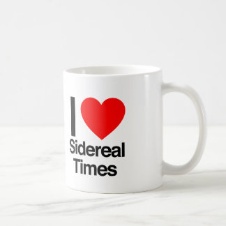 i love sidereal times mugs
