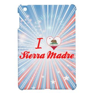 I Love Sierra Madre, California iPad Mini Case