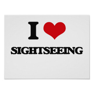 I Love Sightseeing Poster