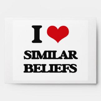I Love Similar Beliefs Envelope