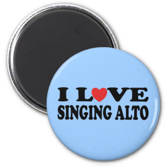 I Love Singing Alto Music Gift Magnet