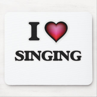 I Love Singing Mouse Pad
