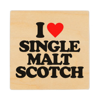 I LOVE SINGLE MALT SCOTCH WOOD COASTER