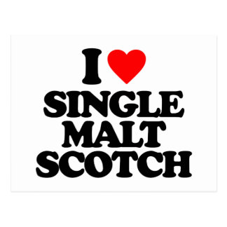 I LOVE SINGLE MALT SCOTCH POSTCARDS