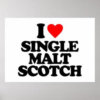 I LOVE SINGLE MALT SCOTCH POSTER