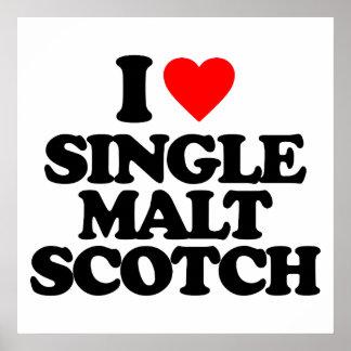 I LOVE SINGLE MALT SCOTCH POSTERS