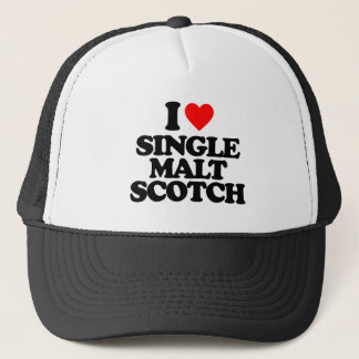 I LOVE SINGLE MALT SCOTCH TRUCKER HAT