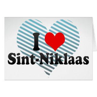 I Love Sint-Niklaas, Belgium Greeting Cards