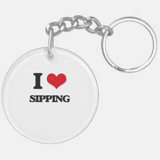 I Love Sipping Double-Sided Round Acrylic Keychain