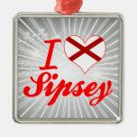 I Love Sipsey, Alabama Christmas Ornament
