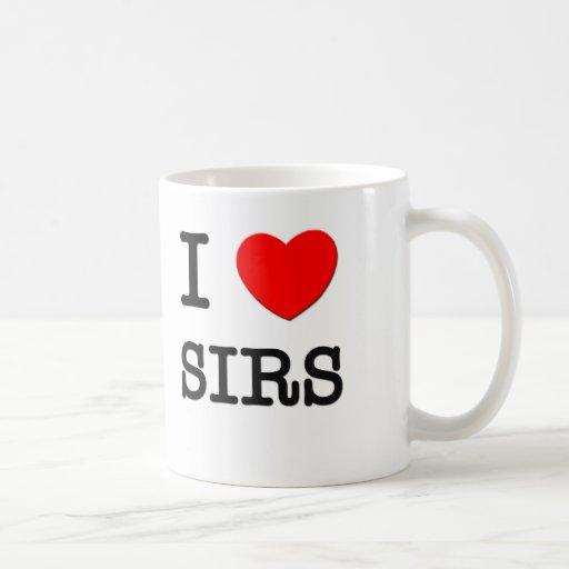 I Love Sirs Mugs