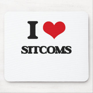 I love Sitcoms Mouse Pad