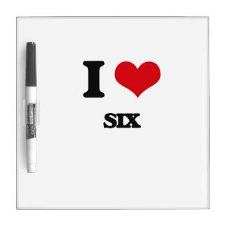 I Love Six Dry Erase Whiteboard