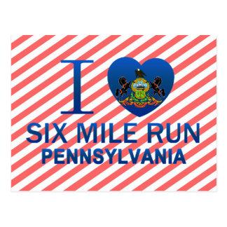 I Love Six Mile Run, PA Postcard