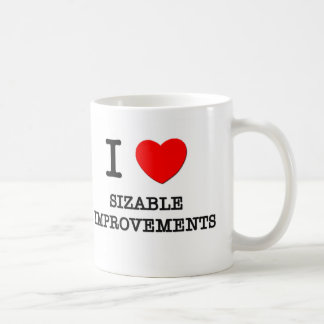 I Love Sizable Improvements Classic White Coffee Mug