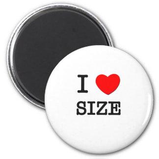 I Love Size Magnet