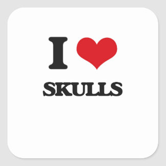 I love Skulls Square Sticker