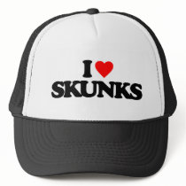 I LOVE SKUNKS TRUCKER HAT