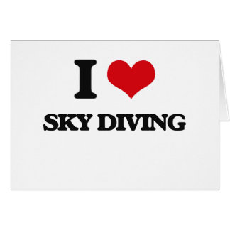 I love Sky Diving Greeting Card