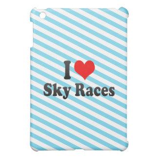 I love Sky Races iPad Mini Case