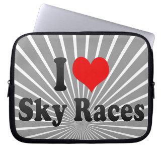 I love Sky Races Laptop Computer Sleeves