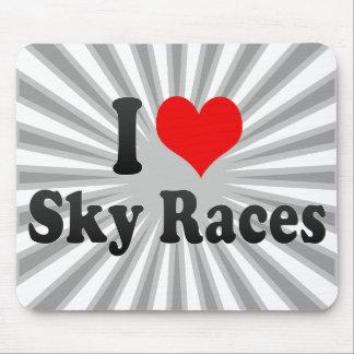 I love Sky Races Mousepad