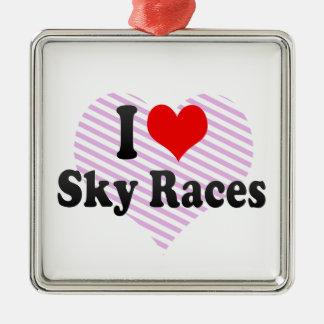 I love Sky Races Square Metal Christmas Ornament