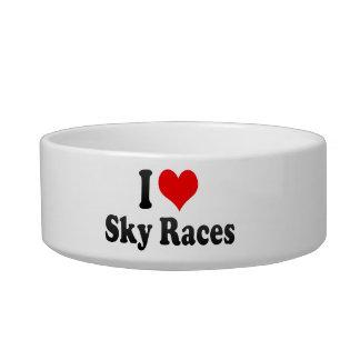 I love Sky Races Cat Bowls