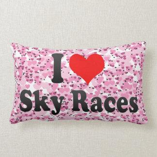 I love Sky Races Throw Pillows
