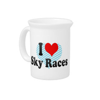 I love Sky Races Pitchers