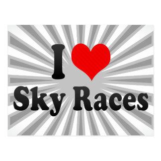 I love Sky Races Post Cards