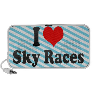 I love Sky Races Laptop Speaker
