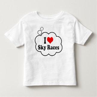 I love Sky Races Tshirt