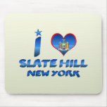 I love Slate Hill, New York Mouse Pad