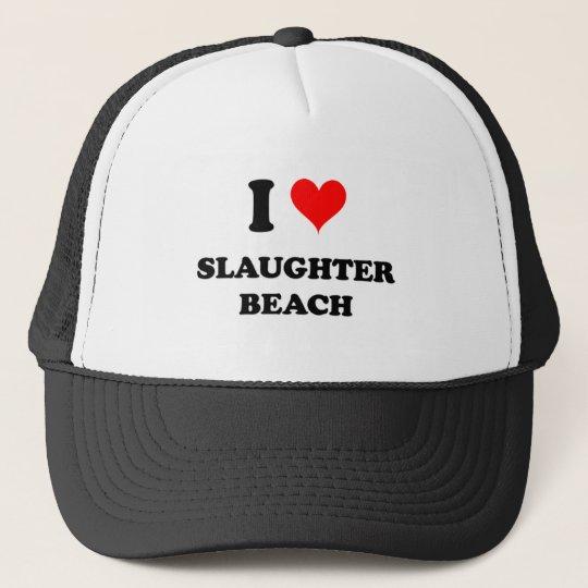I Love Slaughter Beach Delaware Trucker Hat