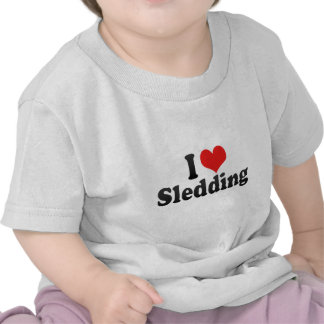 I Love Sledding Tee Shirts