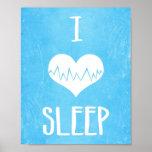 I Love Sleep Print