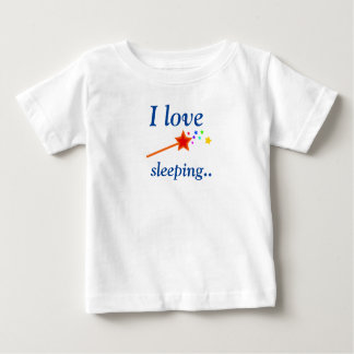 I love sleeping baby T shirt