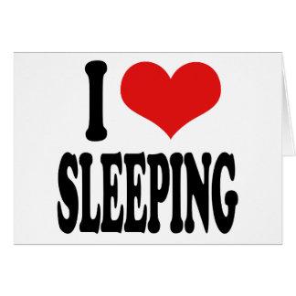I Love Sleeping Greeting Cards
