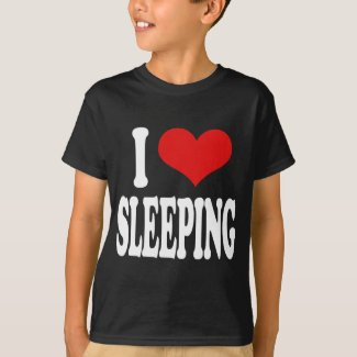 I Love Sleeping T-Shirt