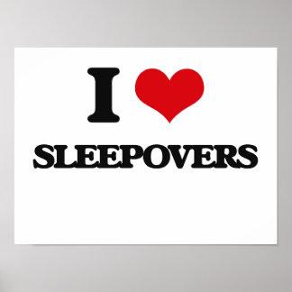 I love Sleepovers Poster