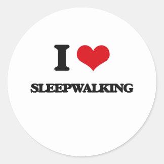 I love Sleepwalking Classic Round Sticker
